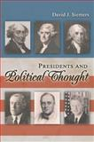 Presidents and Political Thought, Siemers, David J., 0826218784