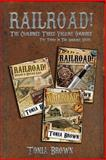 Railroad! Collection 3, Tonia Brown, 1497378788