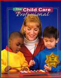 The Child Care Professional, Stephens, Karen and McGraw-Hill Staff, 0026428784