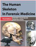 The Human Skeleton in Forensic Medicine, Iscan, Mehmet Yasar and Steyn, Maryna, 0398088780