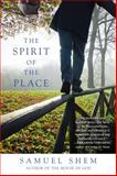 The Spirit of the Place, Samuel Shem, 0425258785