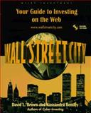 Wall Street City, David L. Brown and Kassandra Bentley, 0471178780