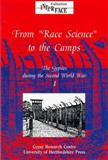 The Gypsies during the Second World War : From Race Science to the Camps, Fings, Karola and Heuss, Herbert, 090045878X