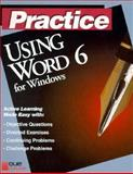 Practice Using Word 6 for Windows, Preston, John M., 1565298780