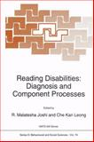 Reading Disabilities : Diagnosis and Component Processes, , 9401048789