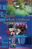 Quality in Early Childhood Services - An International Perspective, Penn, Helen, 033522878X