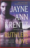 Ruthless Love, Jayne Ann Krentz, 0373778783