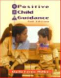 Positive Child Guidance, Miller, Darla F., 0827358784