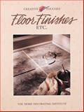 Floor Finishes Etc., Creative Publishing International Editors, 0865738785