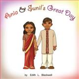 Ania and Sunil's Great Day, Edith Blackwell, 1477488782
