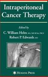 Intraperitoneal Cancer Therapy, , 1588298787