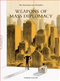 Weapons of Mass Diplomacy, Abel Lanzac, 190683878X