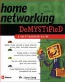 Home Networking Demystified, Long, Larry, 0072258780