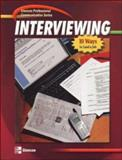 Interviewing : 10 Ways to Land a Job, Glencoe McGraw-Hill Staff and McGraw-Hill/Irwin Staff, 0078298784