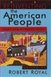 Reinventing the American People : Unity and Diversity Today, , 0802808786