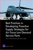 Best Practices in Developing Proactive Supply Strategies for Air Force Low-Demand Service Parts, Mary E. Chenoweth and Jeremy Arkes, 0833048783