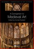 A Companion to Medieval Art, , 1405198788
