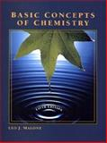 The Basic Concepts of Chemistry, Malone, Leo J., 0471148784