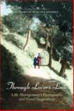 Through Lover's Lane : L. M. Montgomery's Photography and Visual Imagination, Epperly, Elizabeth Rollins, 0802038786