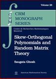 Skew-Orthogonal Polynomials and Random Matrix Theory, Saugata Ghosh, 082184878X