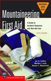 Mountaineering First Aid, Jan Carline and Joe Simpson, 0898868785