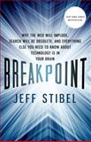 Breakpoint, Jeff Stibel, 1137278781
