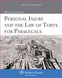 Personal Injury and the Law of Torts for Paralegals, Morissette, Emily Lynch, 1454838787