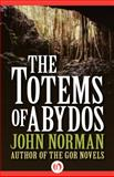 The Totems of Abydos, John Norman, 1497648785