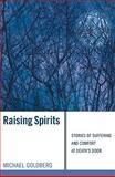 Raising Spirits, Michael Goldberg, 1556358784