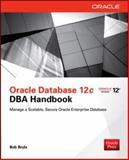 Oracle Database 12c DBA Handbook, Bryla, Bob, 0071798781