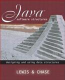 Java Software Structures : Designing and Using Data Structures, Lewis, John and Chase, Joseph, 0201788780