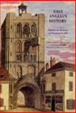 East Anglia's History : Studies in Honour of Norman Scarfe, , 0851158781