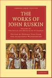 The Works of John Ruskin, Ruskin, John, 110800878X