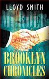 Brooklyn Chronicles, Lloyd Smith, 1449738788