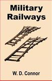 Military Railways, Connor, W. D, 1589638786
