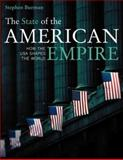 The State of the American Empire, Stephen Burman, 0520248783