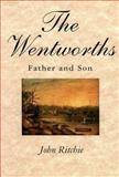 The Wentworths : Father and Son, Ritchie, John and Ritchie, John, 0522848788