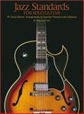 Jazz Standards for Solo Guitar, Robert B. Yelin, 0634028782