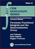 Fermionic Functional Integrals and the Renormalization Group, Feldman, Joel S. and Knorrer, Horst, 0821828789