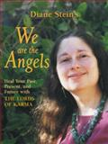 We Are the Angels, Diane Stein, 0895948788