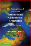 The Principles and Practice of International Commercial Arbitration, Moses, Margaret L., 1107008786