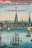 Scotch-Irish Merchants in Colonial America 9781903688786