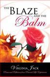 The Blaze and the Balm, Virginia Jack, 1933148780