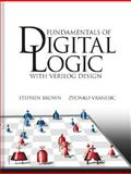 Fundamentals of Digital Logic with Verilog Design, Brown, Stephen and Vranesic, Zvonko G., 0072838787
