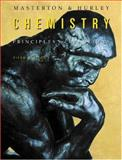 Chemistry : Principles and Reactions, Masterton, William L. and Hurley, Cecile N., 0534408788