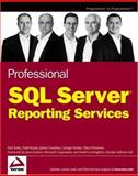 Professional SQL Server Reporting Services, Paul Turley and Todd Bryant, 0764568787