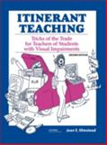 Itinerant Teaching : Tricks of the Trade for Teachers of Students with Visual Impairments, Olmstead, Jean E., 0891288783