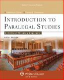 Introduction to Paralegal Studies : A Critical Thinking Approach, Currier, Katherine A. and Eimermann, Thomas E., 1454808780