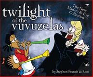 Twilight of the Vuvuzelas 9781770098787
