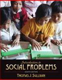 Introduction to Social Problems, Sullivan, Thomas J., 0205578780